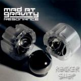 CD MAD AT GRAVITY-Resonance