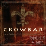 LP CROWBAR-Lifesblood For The Downtrodden