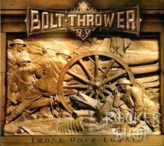 LP BOLT THROWER-Those Once Loyal